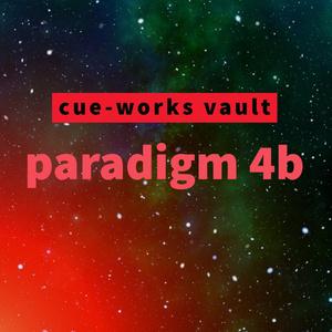 cue-works vault - paradigm 4b