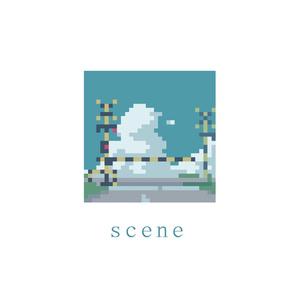 「 scene 」