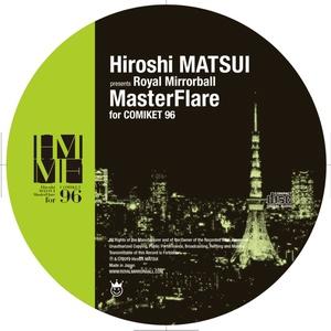 松井寛「MasterFlare for Comiket 96」