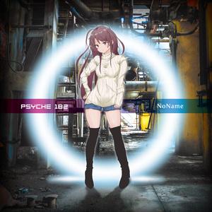 Psyche182「NoName」C97