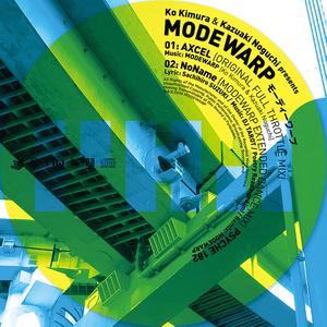 MODEWARP 「ACXEL/NONAME MODEWARP EXTENDED DANCE REMIX」