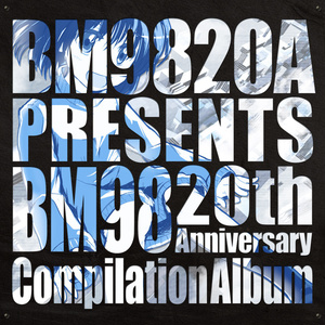 BM9820A -BM98 20th Anniversary Compilation Album-