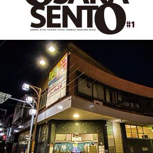 OSAKA SENTO #1