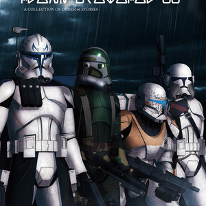 CLONE PROTOCOL 66 - A COLLECTION OF ORDER 66 STORIES -