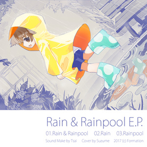 Rain & Rainpool E.P.