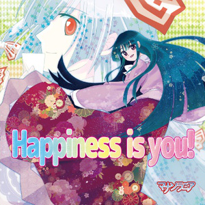 Happiness is You!