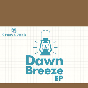 Dawn Breeze EP