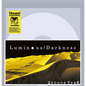 Luminous / Darkness