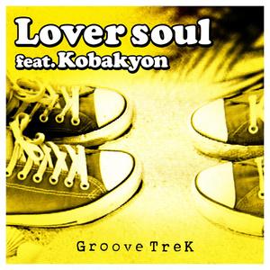 Lover soul feat.Kobakyon