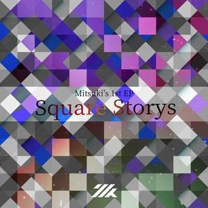Mitsuki 1st EP -Square Storys-
