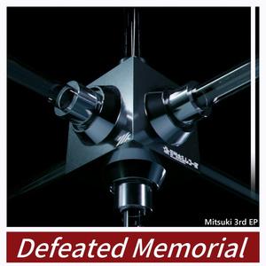 Mitsuki 3rd EP -Defeated Memorial-
