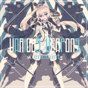 X enc'ount 2nd Album「Various ∅ Weapons」【データ版】