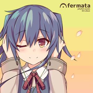 6th「fermata」
