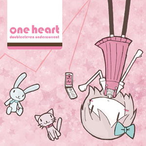 one heart - doubleeleven undercurrent