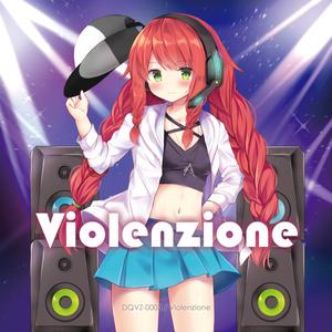 Violenzione【CD版&Hi-res DL版】