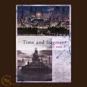 Time and fragment -color tone 6-