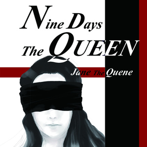 Nine Days The QUEEN~Jane The Quene~