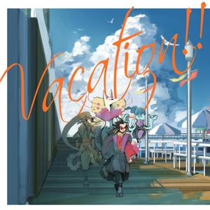 Vacation!!