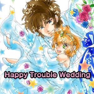 Happy Trouble Wedding