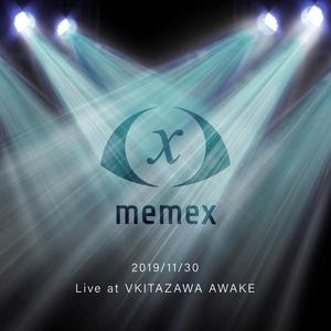 【ライブ音源】memex 深秋音祭2019 Live at VRChat V-KITAZAWA AWAKE