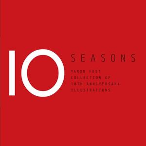 野郎フェス 10周年記念イラスト集 -SEASONS-