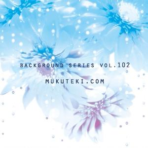 Background series Vol.102