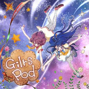 Girls Pod