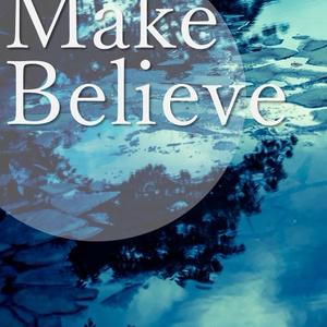 Make Believe(6/21 お昼12時〜再販予定)
