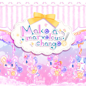 Make a marvelous change!