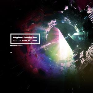 Polyphonix Complete Best nonstop mixed by DJ TORA