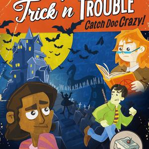 Trick'n Trouble