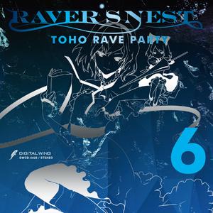 RAVER'S NEST 6 TOHO RAVE PARTY