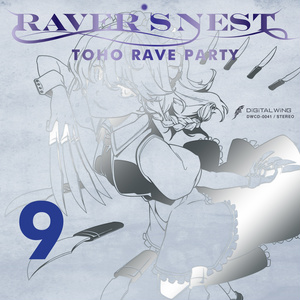 RAVER'S NEST 9 TOHO RAVE PARTY