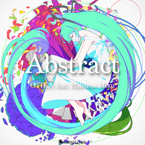 VOCALOIDオリジナルアルバム『Abstract』