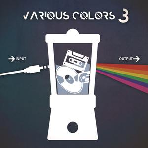 【女性ボーカル】various colors 3【オリジナルコンピレーション】
