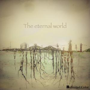 オリジナルアルバム「The eternal world(DL版)」
