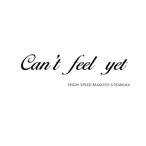 can't feel yet