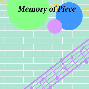 Memory of Piece