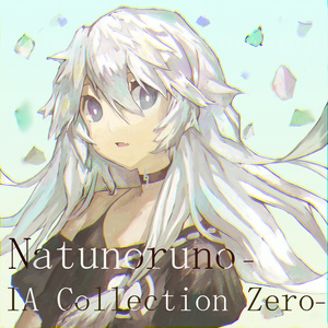 Natunoruno- IA Collection Zero-DL版