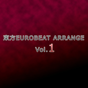 東方EUROBEAT ARRANGE Vol.1