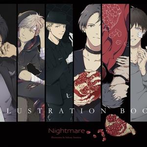 【イラスト集】Nightmare
