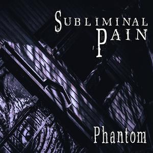 Subliminal Pain 2nd Album『Phantom』DL版
