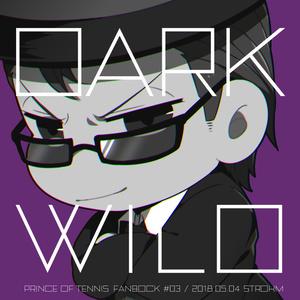 DARK WILD【コピ本】