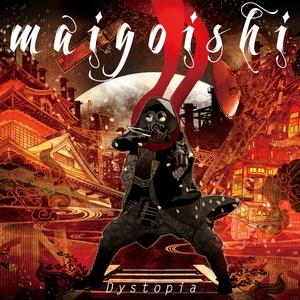 maigoishi - Dystopia