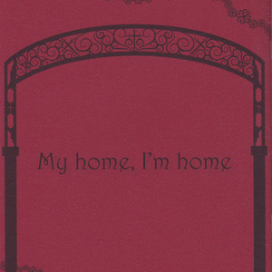 My home, I'm home