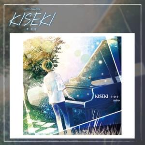 KISEKI -キセキ- CD 【2018 ツアー】
