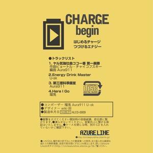CHARGE begin