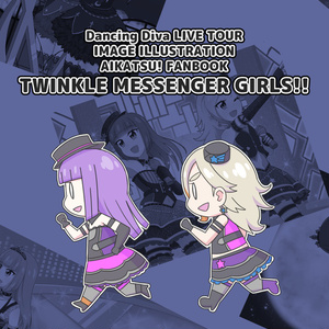 TWINKLE MESSENGER GIRLS!!