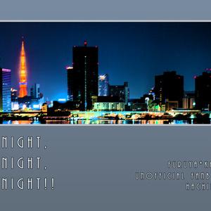 Tonight,Tonight,Tonight!!