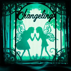 Changeling〜2人の未来〜